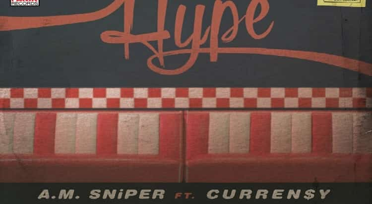 "VIDeO | A.M. Sniper feat. Curren$y ""Hype"""