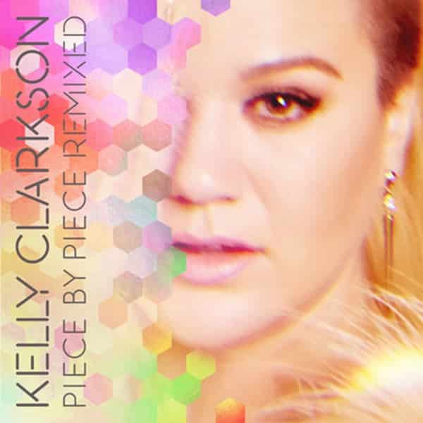Kelly-Clarkson-Piece-by-Piece-Remixed-2016