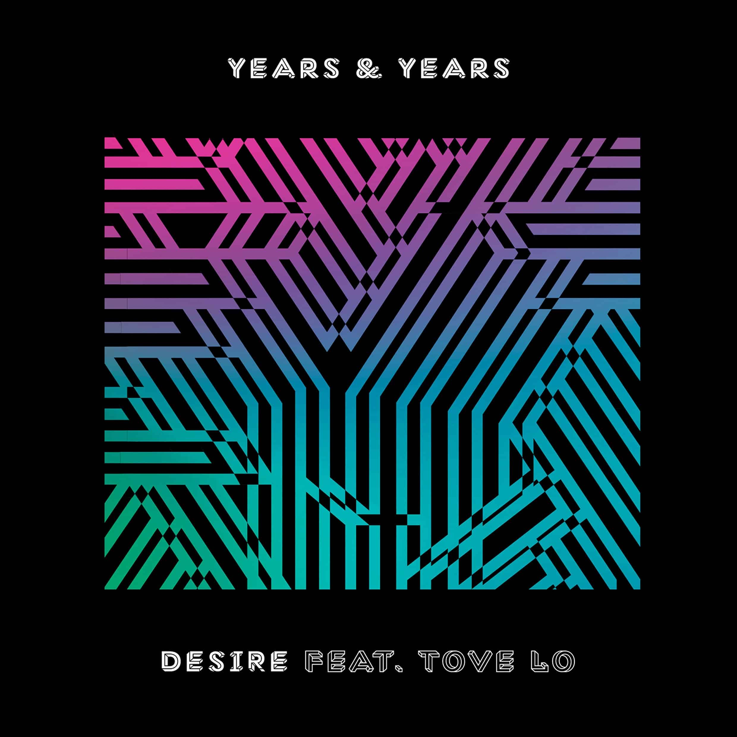 Years-Years-Desire-featuring-Tove-Lo-2016-2480x2480