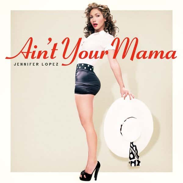 j-lo-aint-your-mama